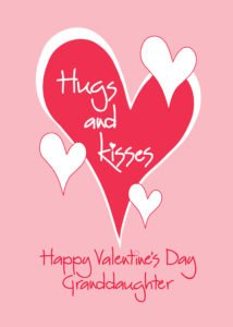 Valentines day wishes for granddaughter
