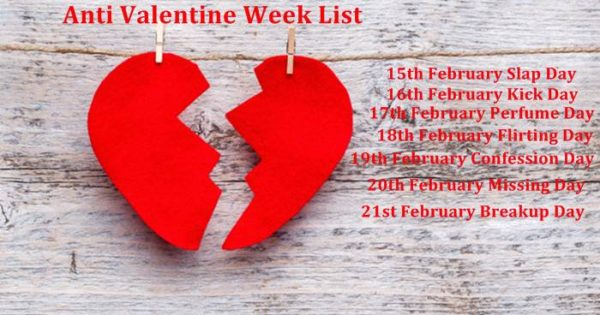 Anti Valentine Week List Dates Quotes Images Wallpaper Calendar 2018