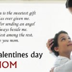 Happy Valentines Day Wishes Quotes Messages For Mom|Mother 2018